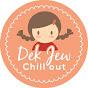 ช่อง Dek Jew Chill Out