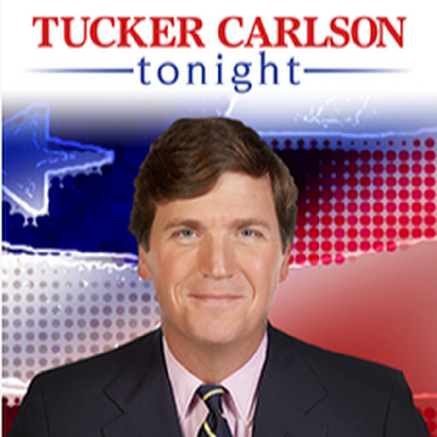 Tucker Carlson Tonight - YouTube