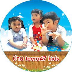 ช่อง Youtube teera47 kids