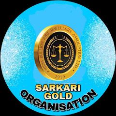 SARKARI GOLD ORGANISATION