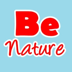be nature