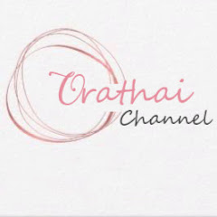ช่อง Youtube Orathai Channel