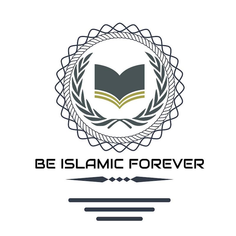 BE ISLAMIC FOREVER (be-islamic-forever)