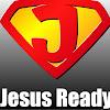 Jesus Ready
