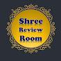 Shree Review Room