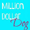 Million Dollar Dog, Inc.
