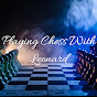 Playing Chess With Leonard (playing-chess-with-leonard)
