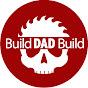 Build Dad Build