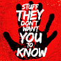 Stuff They Don't Want You To Know - HowStuffWorks