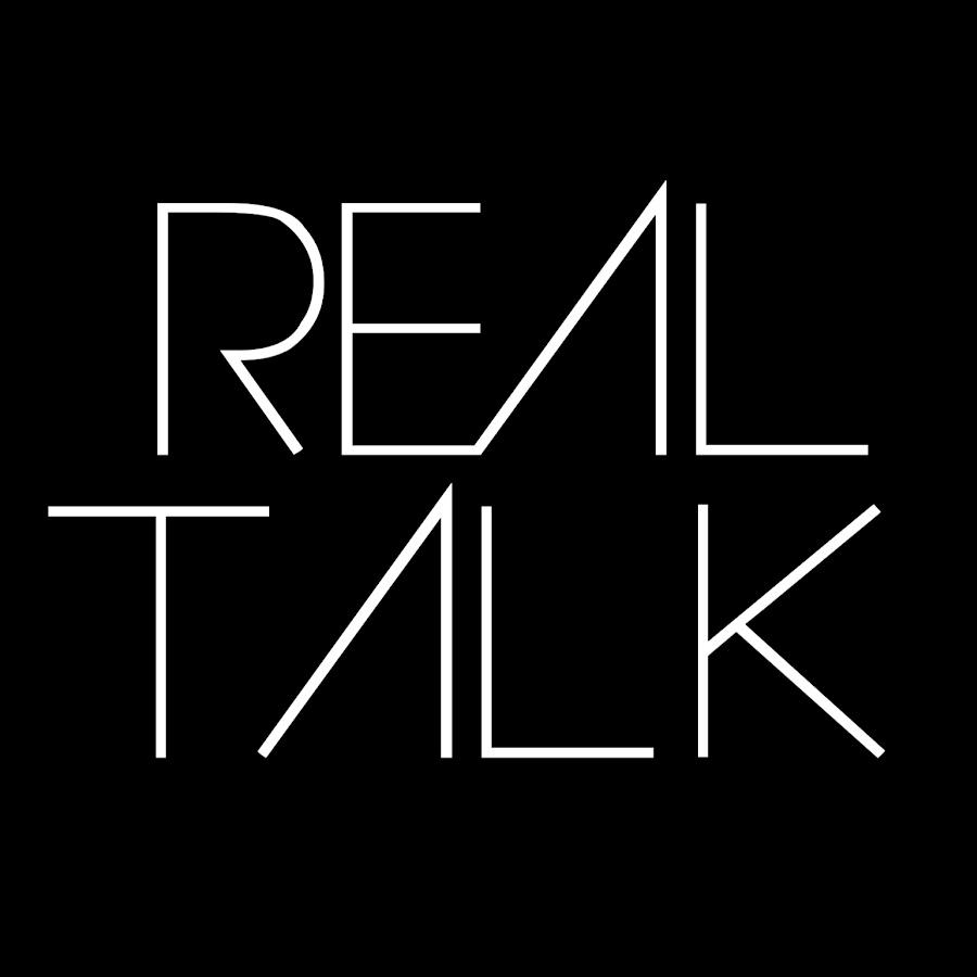 Real Talk - YouTube