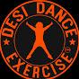 DESI DANCE EXERCISE