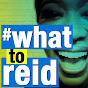 What to Reid - Youtube