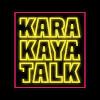 KARAKAYA TALK