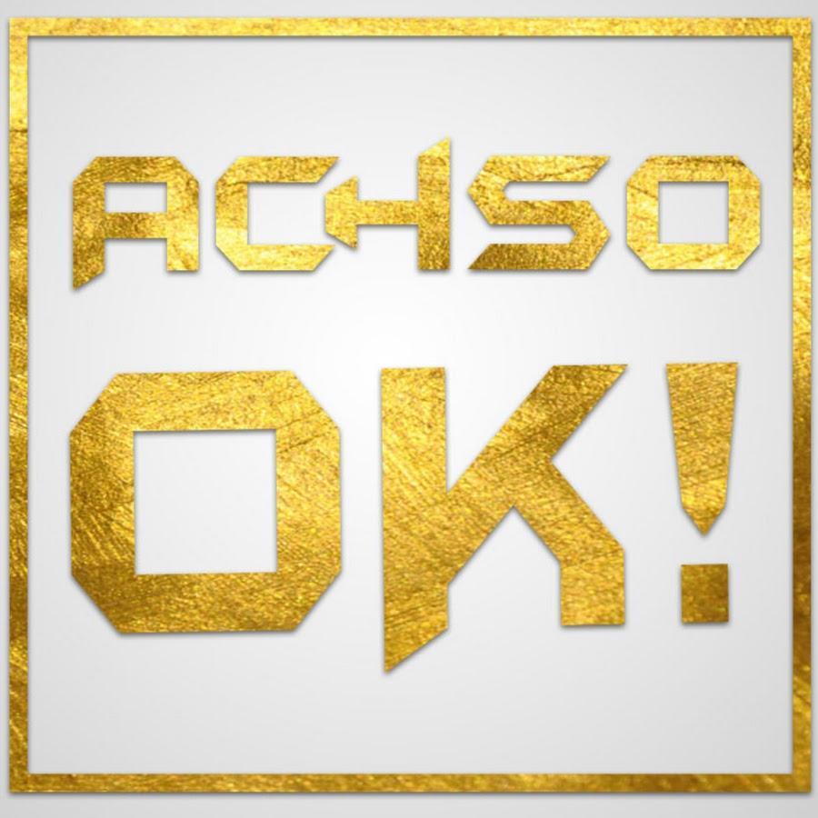 Achso Ok