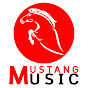 MUSTANG MUSIC มัสแตงมิวสิค