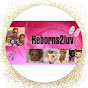 Reborns2 luv - Youtube