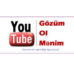 -Gözüm Ol Mənim- -Gozum Ol Menim- YouTube Kanalı