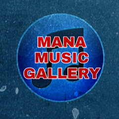 Mana Music Gallery