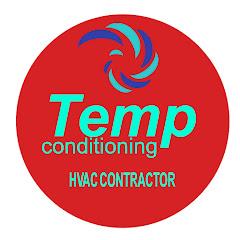 Temp conditioning