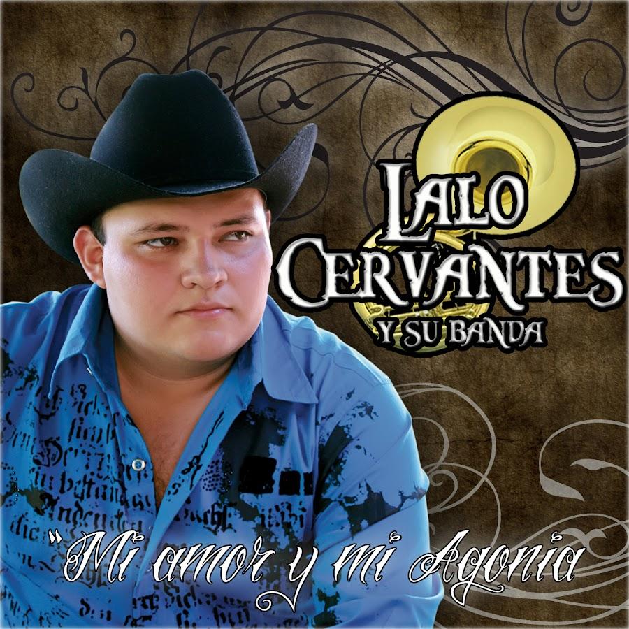 LALO CERVANTES - YouTube