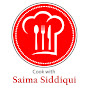 Cook with Saima Siddiqui
