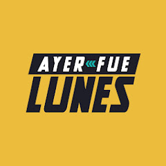 AYER FUE LUNES