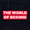 The World of Boxing!