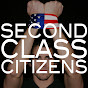 Second Class Citizens - @2ndclasscampaign - Youtube