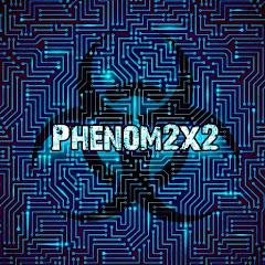 Phenom2x2