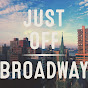 Just Off Broadway NYC - Youtube