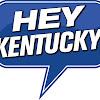 Hey Kentucky!