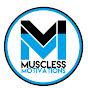 Muscless Motivation