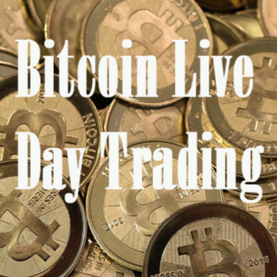 Bitcoin Live Day Trading - YouTube