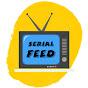 SERIAL FEED