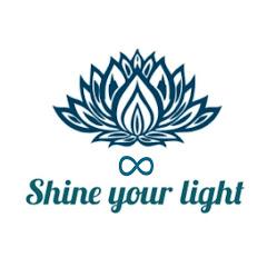 Shine your infinite light