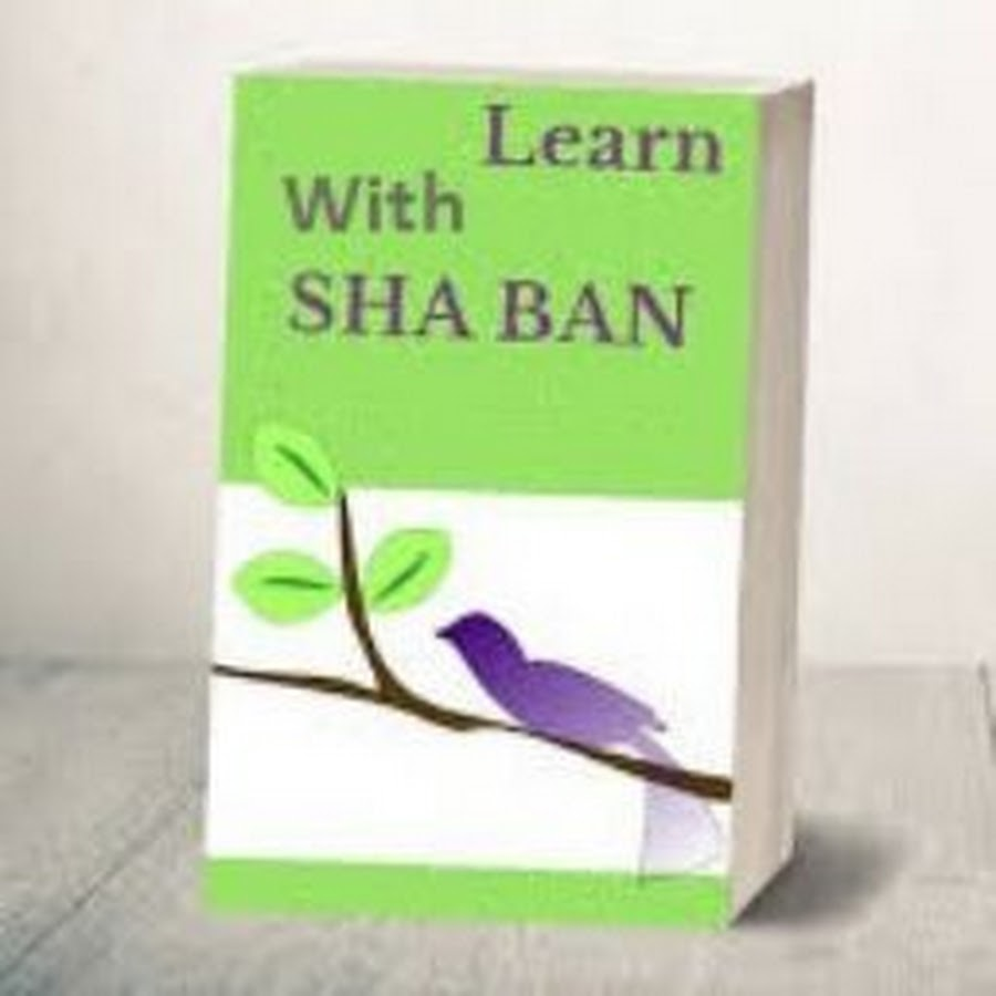 Learn with Shaban - YouTube