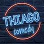 Thiago Comedy
