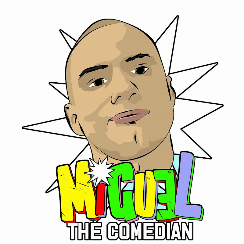Miguel The Comedian