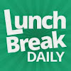 LunchBreakDaily