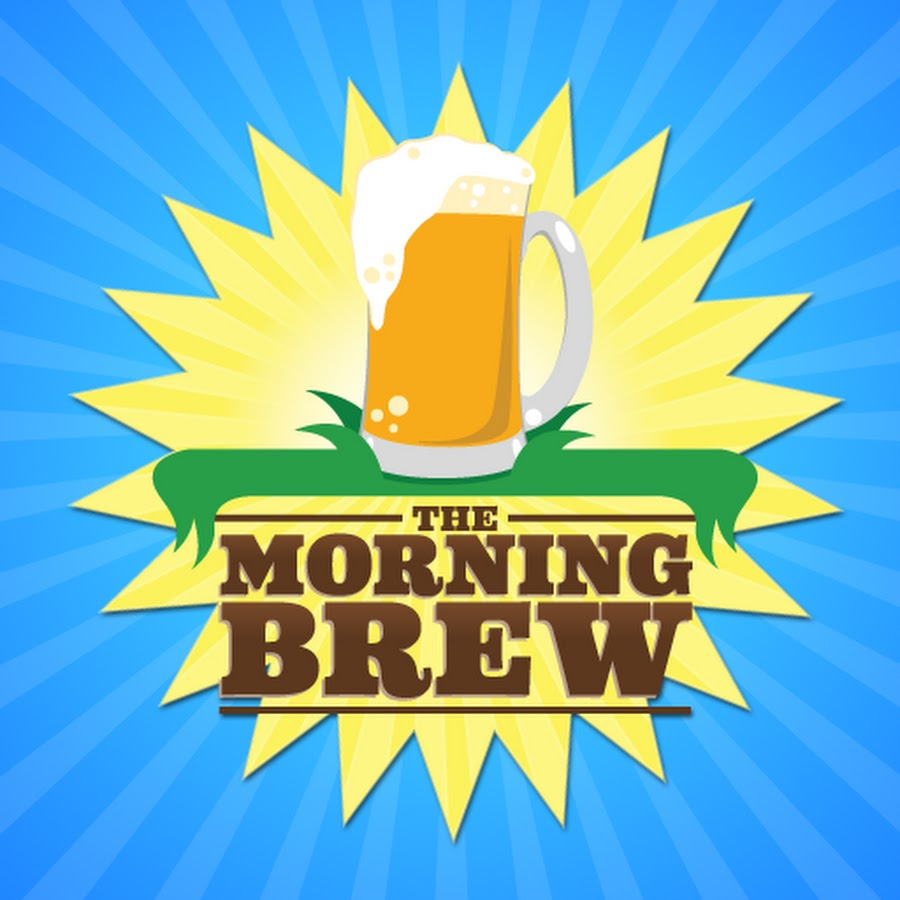 The Morning Brew - YouTube