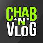 Chab'n'Vlog