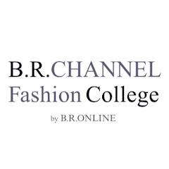 B.R.CHANNEL Fashion College