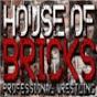 House Of Bricks Pro Wrestling