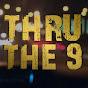 ThruThe9
