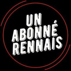 Un abonné Rennais