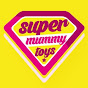 SuperMummyToys