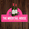 The mocktail house