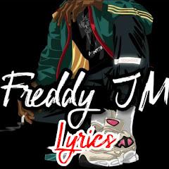 Freddy JM: Lyrics