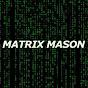 Matrix Mason