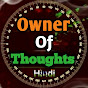 Owner Of Thoughts Hindi